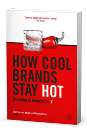 How-Cool-Brands-Stay-Hot-3D_2nd-edition-small