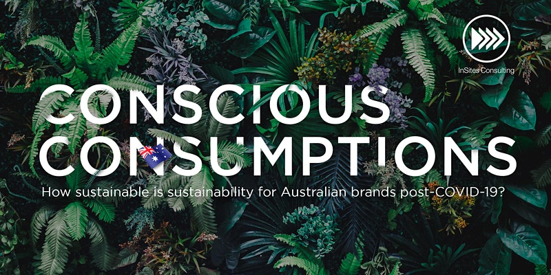 How sustainable is sustainability for brands in Australia post-COVID-19?