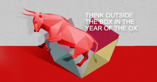 Think outside the box, in the year of the ox