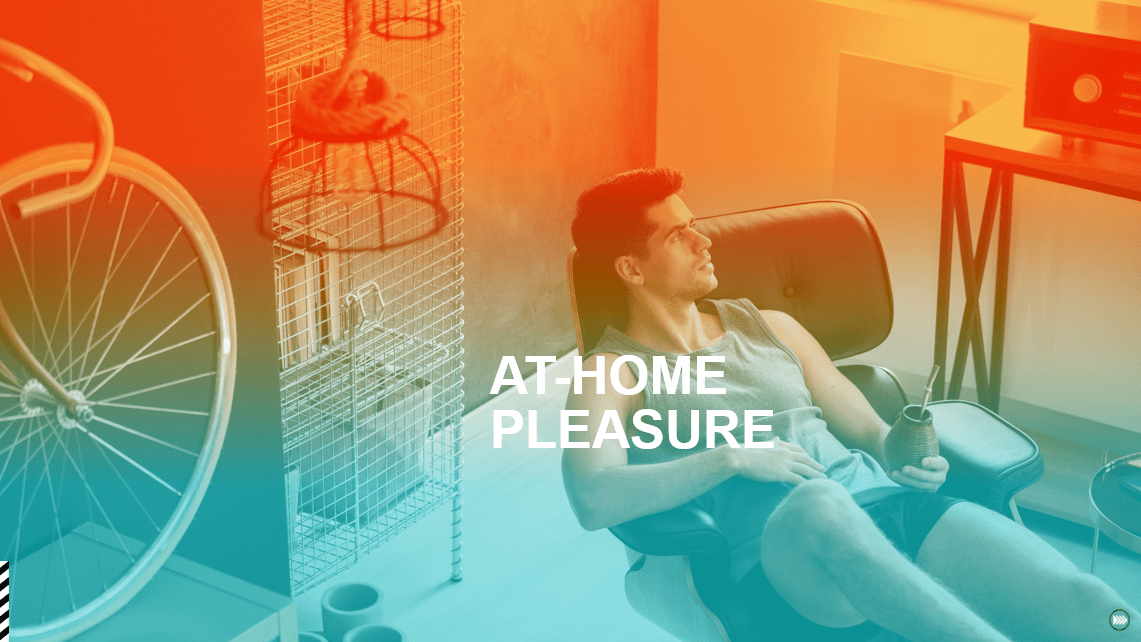 At home pleasure - 2021 Culture + Trends report by InSites Consulting