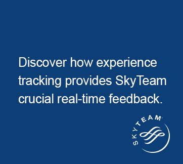 How experience tracking provides SkyTeam crucial real-time feedback