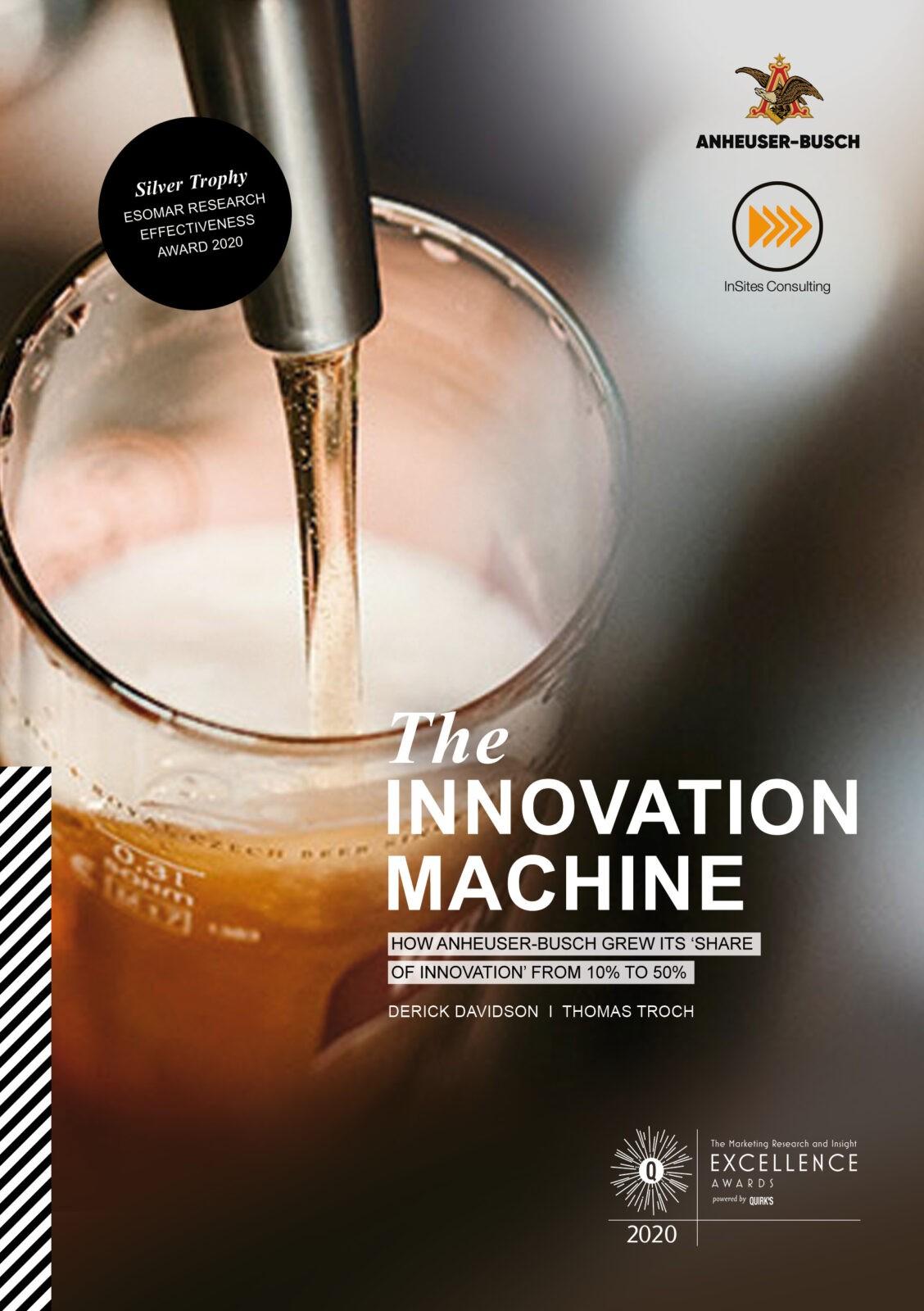 The Innovation Machine - an Anheuser-Busch case study