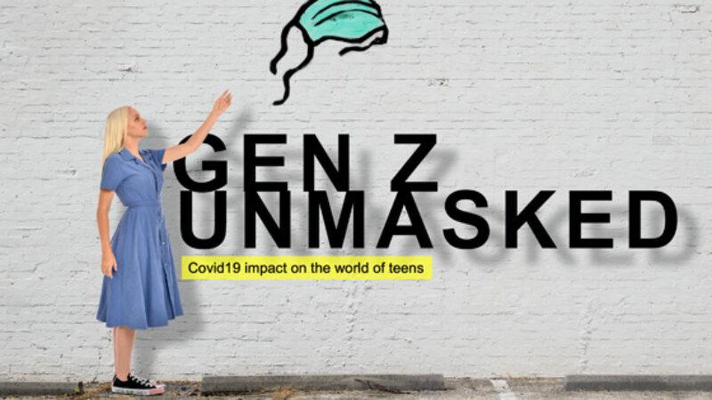 Gen Z Unmasked