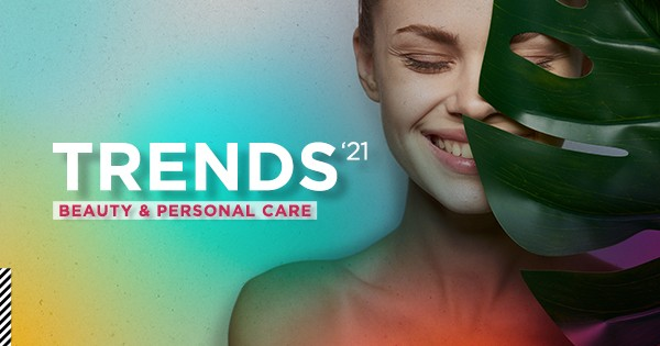 Trends 2021 - Beauty & Personal Care