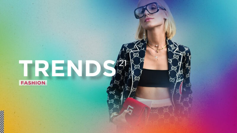 Trends 2021 - Fashion