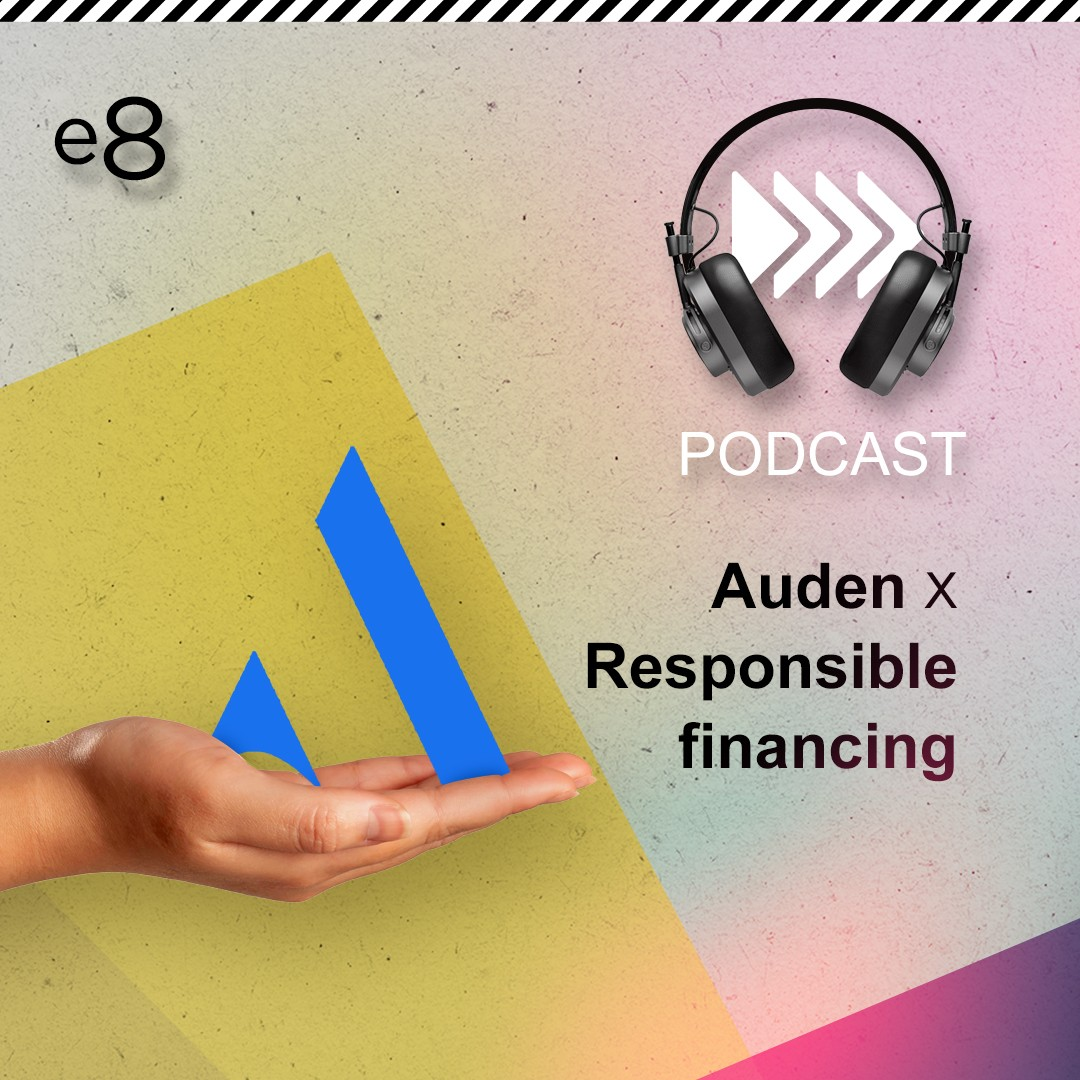 Podcast Auden on Responsible Financing