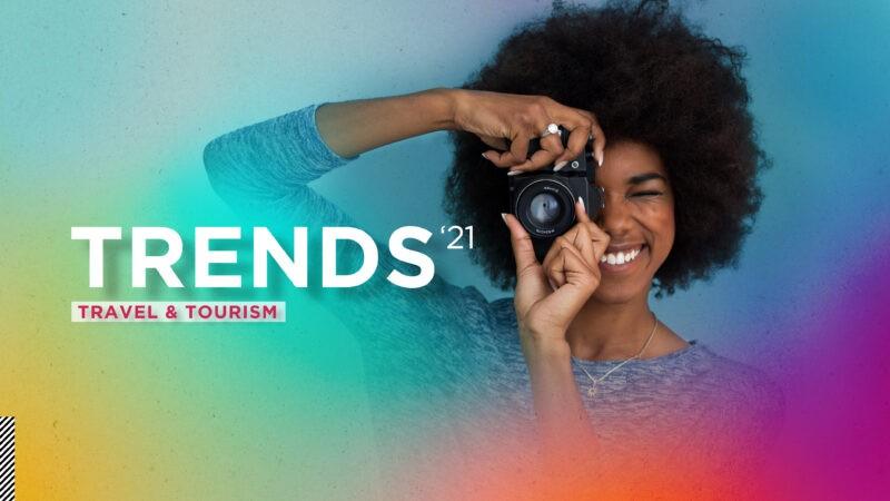 Trends 2021 - Travel & tourism