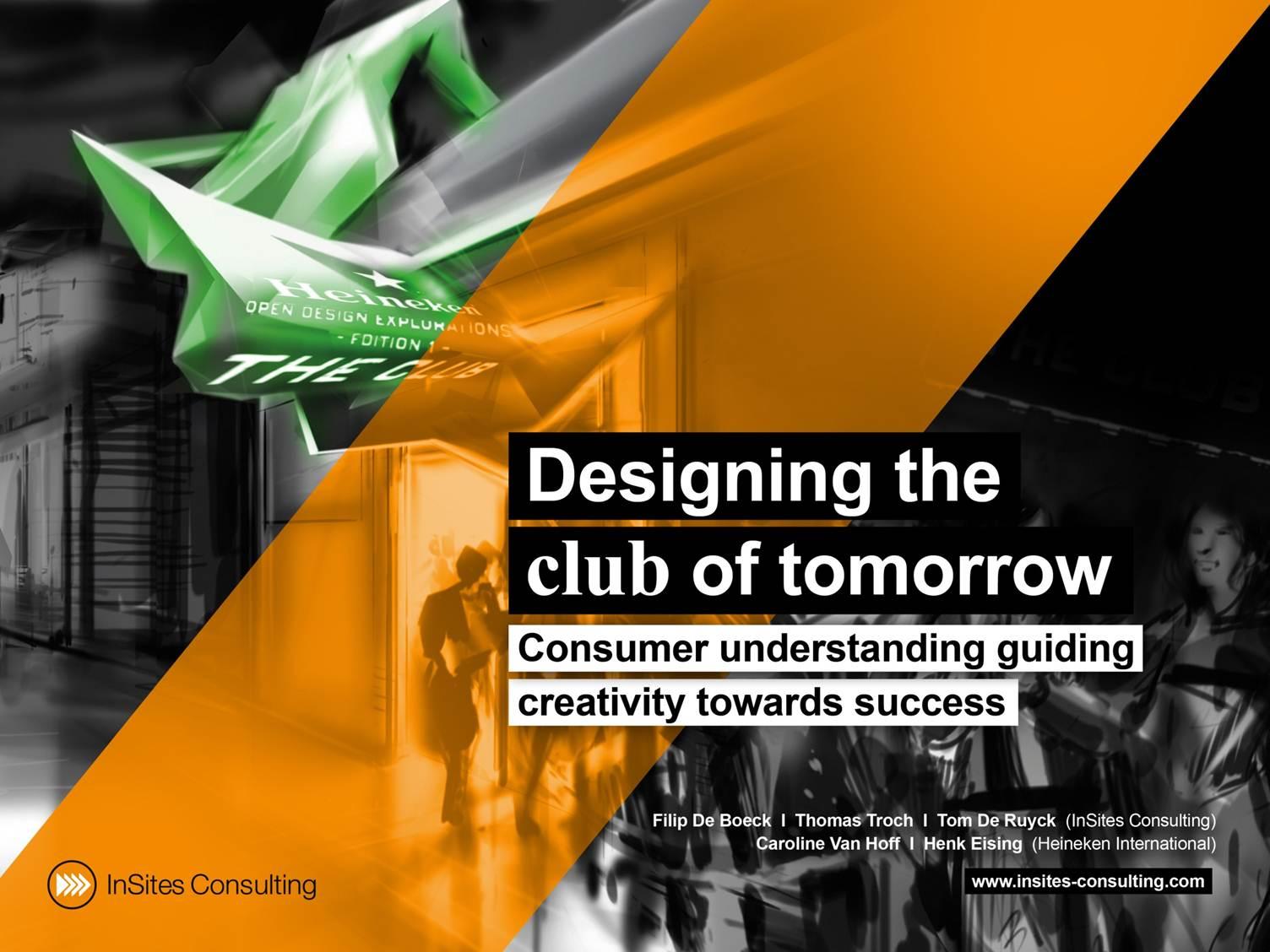 Designing the club of tomorrow