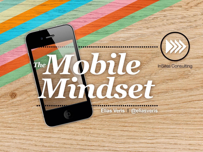 The Mobile Mindset