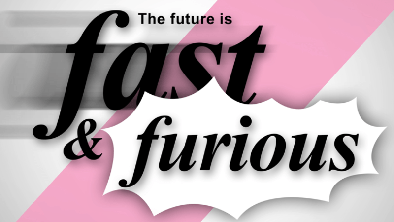 The future is fast and furious